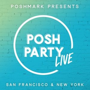 Posh Party LIVE | New York & San Francisco